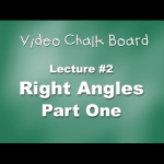 02. Right Angles, Part 1