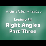 04. Right Angles, Part 3