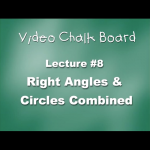 08. Right Angles & Circles Combined