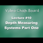 10. Depth Measuring Systems, Part 1